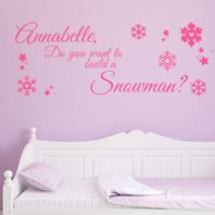 Personalised Do You Want to Build a Snowman ~ Wall sticker / decals
